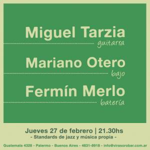 Miguel Tarzia - Mariano Otero - Fermín Merlo en Virasoro